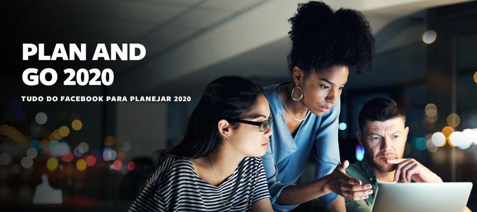 PLAN AND GO 2020 - Tudo do Facebook para 2020 - Edmar Junior